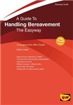 Handling Bereavement: The Easyway