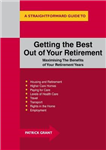 Getting The Best Out Of Your Retirement: Maximising The Bene
