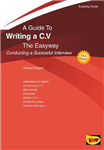 A Guide To Writing A C.v. The Easyway: Conducting a Successful Interview