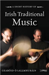 Short History of Irish Traditional Music