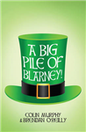Big Pile of Blarney
