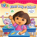 Dora\'s First Day at School: A Lift-the-Flap Book