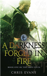 A Darkness Forged in Fire: Book One of The Iron Elves