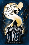 Canterville Ghost and Other Stories