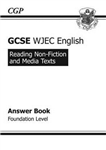 GCSE English WJEC Reading Non-Fiction Texts Answers (for Workbook) Foundation (A*-G Course)