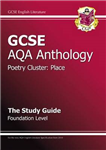 GCSE AQA Anthology Poetry Study Guide (Place) Foundation (A*-G Course)