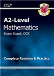 A2 Level Maths OCR Complete Revision & Practice