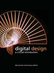 Digital Design: A Critical Introduction