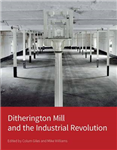 Ditherington Mill and the Industrial Revolution