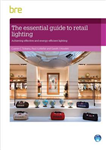 The Essential Guide to Retail Lighting: Achieving Effective and Energy-Efficient Lighting