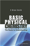 Basic Physical Chemistry: The Route to Understanding