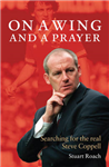 Steve Coppell: On a Wing and a Prayer
