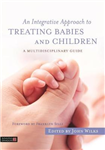Integrative Approach to Treating Babies and Children