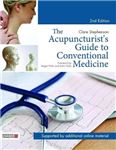 Acupuncturist's Guide to Conventional Medicine