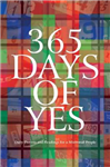 365 Days of Yes: Daily Prayers and Readings for a Missional People