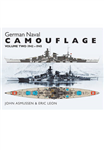 German Naval Camouflage Volume II: 1942 - 1945