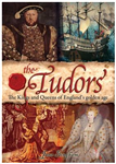 The Tudors: The Kings and Queens of England\'s Golden Age