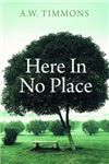 Here in No Place
