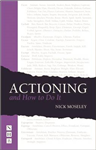 Actioning and How to Do It