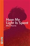 How My Light Is Spent