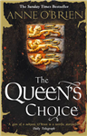 The Queen\'s Choice: The Sunday Times Bestseller