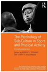 Psychology of Sub-Culture in Sport and Physical Activity