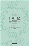 Hafiz and His Contemporaries: Poetry, Performance and Patronage in Fourteenth Century Iran