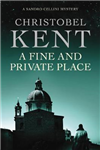 A Fine and Private Place: A Sandro Cellini Novel
