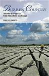 Burren Country - Travels Through an Irish Limestone Landscape