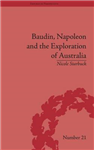 Baudin, Napoleon and the Exploration of Australia