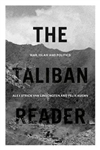 The Taliban Reader: War, Islam and Politics