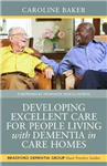 Developing Excellent Care for People Living with Dementia in