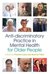 Anti-discriminatory Practice in Mental Health Care for Older