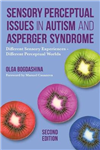 Sensory Perceptual Issues in Autism and Asperger Syndrome, S