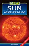 Philip\'s Sun Observer\'s Guide