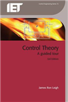 Control Theory: A guided tour