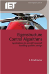 Eigenstructure Control Algorithms: Applications to aircraft/rotorcraft handling qualities design