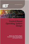 Control-Based Operating System Design