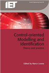 Control-oriented Modelling and Identification