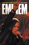 Dark Story of Eminem, The