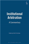 Institutional Arbitration: A Commentary