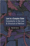 Law in a Complex State: Complexity in the Law and Structure of Welfare