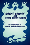 \'Ghost Chimes\' and Other Short Stories