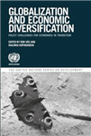 Globalization and Economic Diversification: Policy Challenges for Economies in Transition