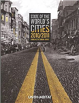 State of the World\'s Cities 2010/11: Cities for All: Bridging the Urban Divide: 2010/11