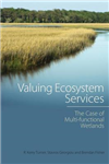 Valuing Ecosystem Services: The Case of Multi-functional Wetlands