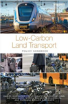 Low-carbon Land Transport: Policy Handbook