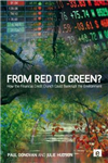 From Red to Green?: How the Financial Credit Crunch Could Bankrupt the Environment