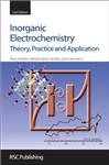 Inorganic Electrochemistry: Theory, Practice and Application