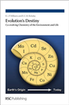 Evolution\'s Destiny: Co-evolving Chemistry of the Environment and Life